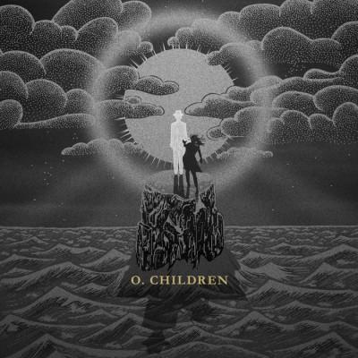 O. Children - O. Children