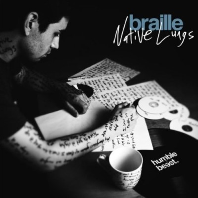 Braille - Native Lungs