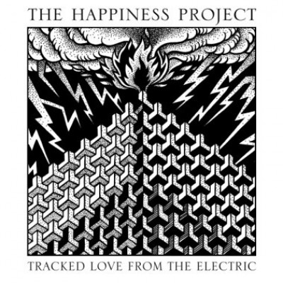 Happiness Project, The - Tracked Love from the Electric