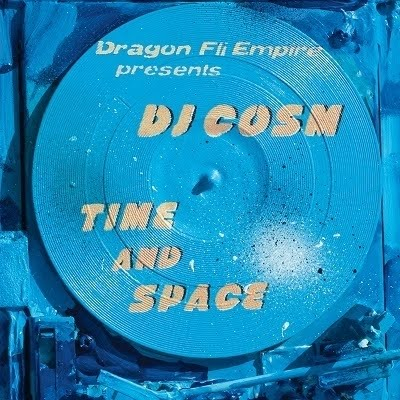 DJ Cosm - Time and Space