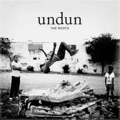 Roots, The - Undun